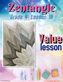 Art lesson- Value- Zentangle (lesson 18) Grade 4