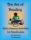 Art of Reading; Early Literacy Activities for Preschool/Pre-K