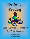 Art of Reading; Early Literacy Activities for Preschool/Pre-K