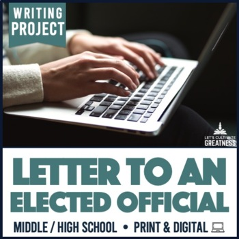 Writing PBL Project: Elected Official Research & Persuasive Letter Project