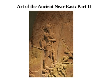 Art of the Ancient Near East: Part 2