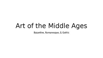 Art of the Middle Ages PowerPoint Presentation - Art History