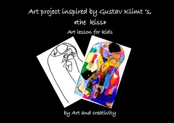 Art project for kids inspired by Gustav Klimt, «the  kiss»