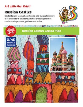 Art with Mrs. Kristi - Russian Castles