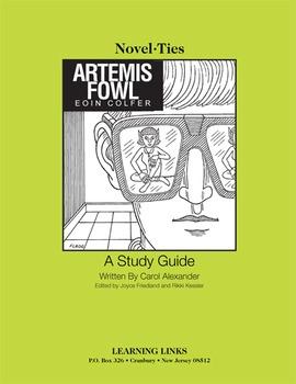 Artemis Fowl - Novel-Ties Study Guide