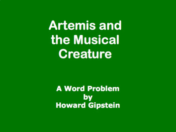 Artemis and the Musical Creature