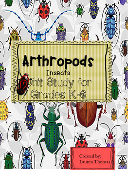 Arthropod Insect Unit Study 2nd- 4th
