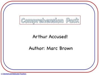 Arthur Accused! Comprehension Pack