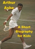 Arthur Ashe - A Short Biography for Kids