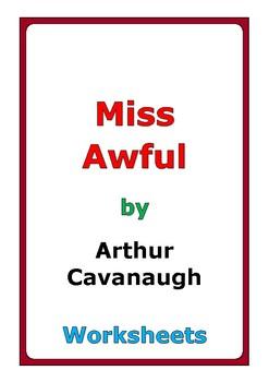 "Arthur Cavanaugh ""Miss Awful"" worksheets"