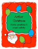 Arthur Christmas movie questions, appreciation, etc.