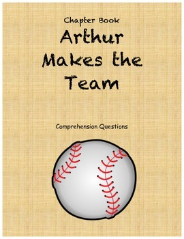 Arthur Makes the Team Comprehension Questions