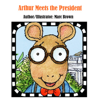 Arthur Meets the President - 5 Day Unit Presentation
