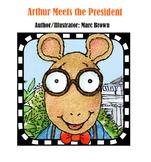 Arthur Meets the President - 5 Day Unit Presentation