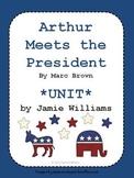 Arthur Meets the President BOOK UNIT
