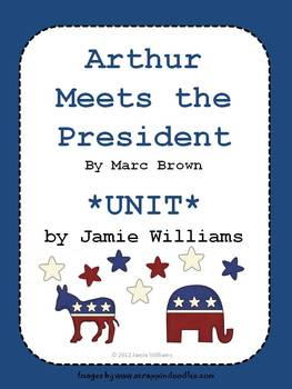 Arthur Meets the President BOOK UNIT