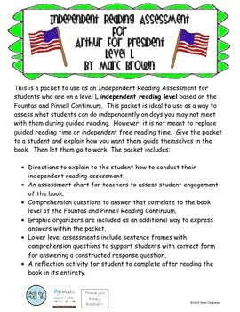 Arthur Meets the President- Independent Reading Assessment- Level L