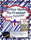 Arthur Meets the President Story Common Core Activities-fr