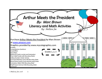 Arthur Meets the President by Marc Brown Literacy and Math Activities