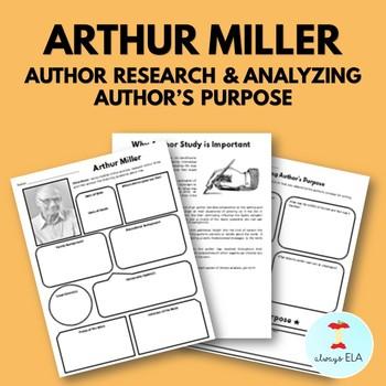 Arthur Miller - Author Study Worksheet, Author's Purpose, Author Research, Bio