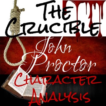 Arthur Miller's The Crucible: Analyzing John Proctor Activity