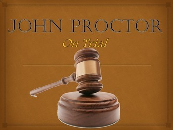 Arthur Miller's The Crucible: Mock Trial