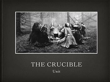 Arthur Miller's The Crucible Unit