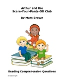 Arthur Scare-Your-Pants-Off Club Comprehension Questions