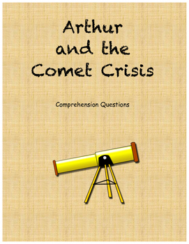 Arthur and the Comet Crisis Comprehension questions