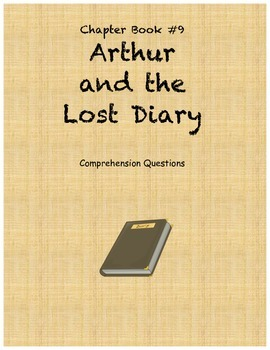 Arthur and the Lost Diary comprehension questions