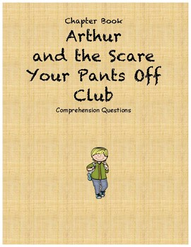 Arthur and the scare your pants off club comprehension questions