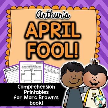 Arthur's April Fool {Comprehension Printables}