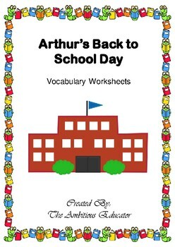 Arthur's Back to School Day Vocabulary Worksheets-- Bookworms Curriculum