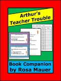 Arthur's Teacher Trouble Literacy Packet