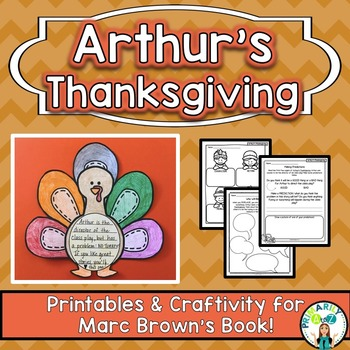 Arthur's Thanksgiving {Comprehension Printables & CRAFTIVITY!}
