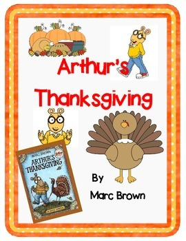 Arthur's Thanksgiving by Marc Brown-A Complete Book Respon