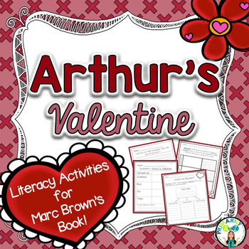 Arthur's Valentine {Comprehension Printables}