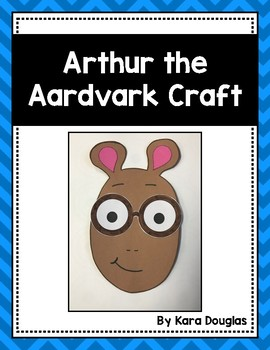 Arthur the Aardvark (Marc Brown) Craft