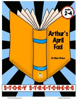 Arthur's April Fool Story Stretcher - April Fool's Day Activities