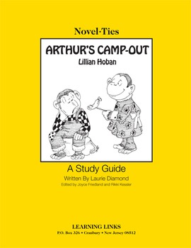 Arthur's Camp-Out - Novel-Ties Study Guide