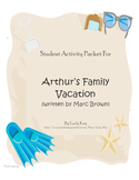 Arthur's Family Vacation by Marc Brown Worksheets (2nd-3rd Grade)
