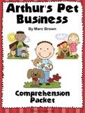 Arthur's Pet Business - Comprehension Questions