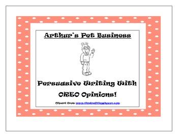 Arthur's Pet Business Persuasive/Opinion Writing