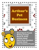 Arthur's Pet Business / Writing Prompt / Nouns and Verbs Activity Sheet