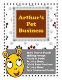 Arthur's Pet Business / Writing Prompt / Nouns and Verbs Activity Sheet