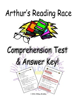Arthur's Reading Race Comprehension Test or Quiz and Answer Key