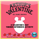 Arthur's Valentine - A Valentine's Day Themed Inference Activity