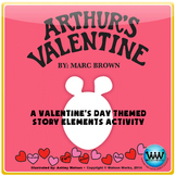 Arthur's Valentine - A Valentine's Day Themed Story Elements Activity