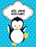 Artic Animals Notes and Labels