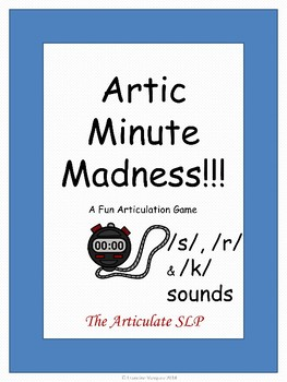 Artic Minute Madness!!! - Articulation Game for /s/, /r/ and /k/